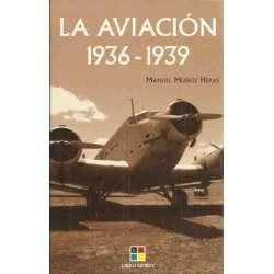 La aviación 1936-1939