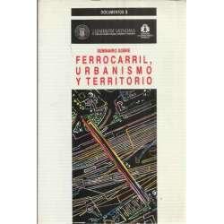 Seminario sobre ferrocaril, urbanismo y territorio