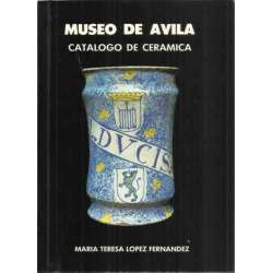 Museo de Ávila. Catálogo de cerámica