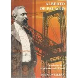Alberto de Palacio y Elisagüe. Un soñador de la arquitectura del hierro