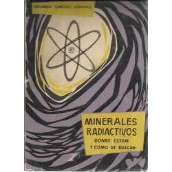 Minerales radiactivos, dónde están y cómo se buscan