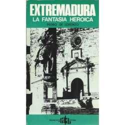 Extremadura, la fantasía heroica