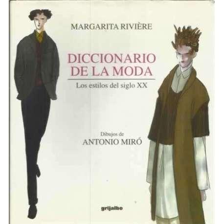 Diccionario de la moda. Los estilos del siglo XX