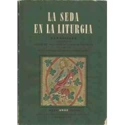 La seda en la liturgia