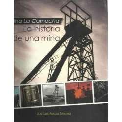 Mina La Camocha. La historia de una mina