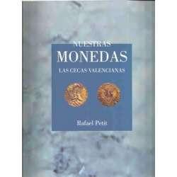 Nuestras monedas. Las Cecas Valencianas