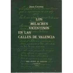 Los milacres vicentinos en las calles de Valencia