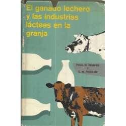 El ganado lechero y las industrias lácteas en la granja