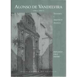 Alonso de Vandelvira. Tratadista y arquitecto andaluz. 155-ca. 1626/7