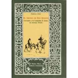 El triunfo de Don Quijote. Cervantes y la Compañía de Jesús: un mensaje cifrado