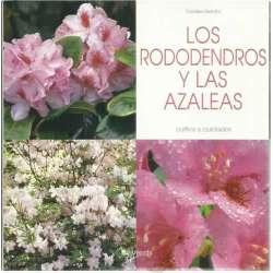 Los rododendros y las azaleas. Cultivo y cuidados