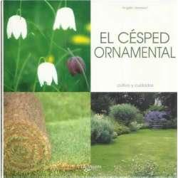 El césped ornamental. Cultivo y cuidados