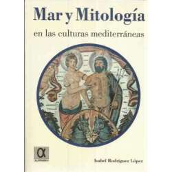 Mar y mitología en las culturas mediterráneas
