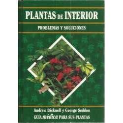 Plantas de interior. Problemas y soluciones. Guía médica para sus plantas
