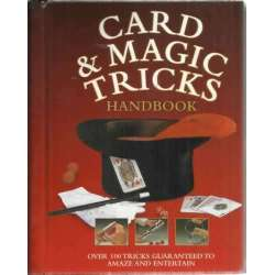 Card & magic tricks. Over 100 tricks guaranted to amaze and entertain