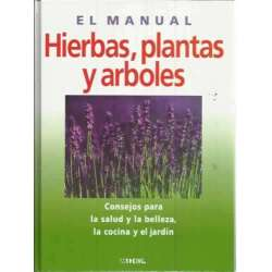 El manual. Hierbas, plantas y árboles
