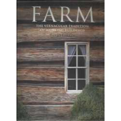 Farm. The vernacular tradition of working buildings