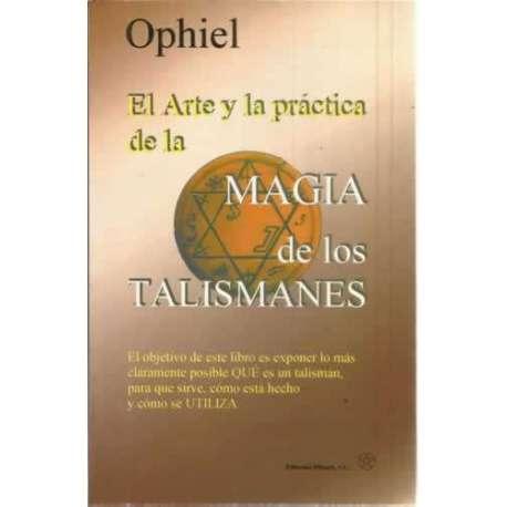 El arte y la práctica de la magia de los talismanes