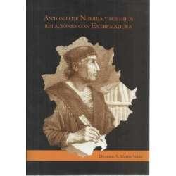Antonio Nebrija y sus hijos. Relaciones con Extremadura