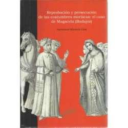 Reprobación y persecución de las costumbres moriscas: el caso de Magacela (Badajoz)