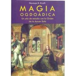 Magia ogdoádica. Un año de estudio con la Orden de la Aurum Solis