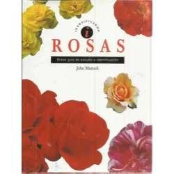 Rosas. Breve guía de estudio e identificación