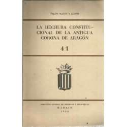 La hechura constitucional de la antigua corona de Aragón