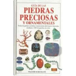 Guía de las piedras preciosas y ornamentales