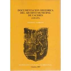 Documentación histórica del archivo municipal de Cáceres 1229-1471