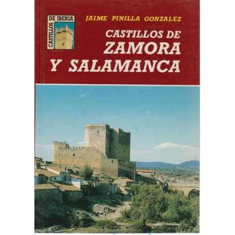 Castillos de Zamora y Salamanca