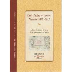 Una ciudad en guerra. Mérida 1808-1812