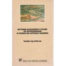 Historia económica y social de Extremadura a finales del antiguo régimen