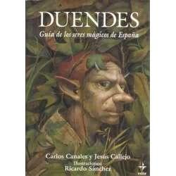 Duendes. Guía de los seres mágicos de España