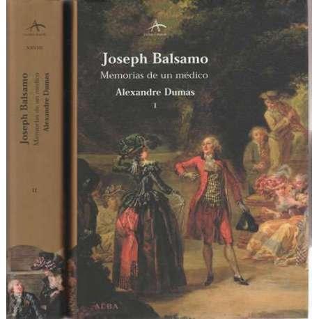 Joseph Balsamo. Memorias de un médico. 2 tomos