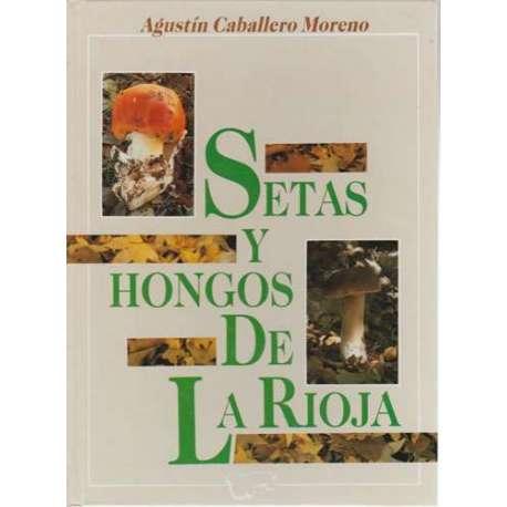 Setas y hongos de La Rioja