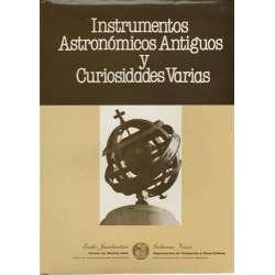 Instrumentos astronómicos antiguos y curiosidades varias
