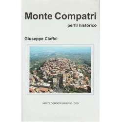 Monte Compatri. Perfil histórico