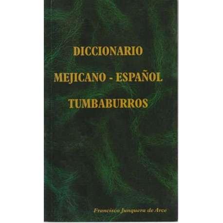 Diccionario mejicano-español tumbaburros