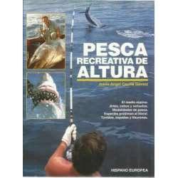 PESCA RECREATIVA DE ALTURA. Artes, cebos y señuelos. Modalidades de pesca. Especies próximas al litoral Túnidos, espadas y tibur