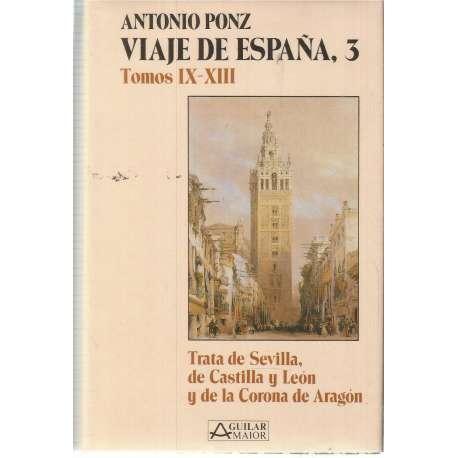 VIAJE DE ESPAÑA (Tomos I-IV- Trata de Castilla la Nueva y reino de Valencia).