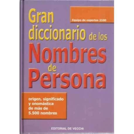 Gran diccionario de los nombres de personas