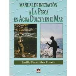 Manual de iniciación a la pesca en agua dulce y en el mar