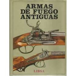 Armas de fuego antiguas