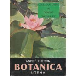 Botánica. Colección Uteha de Ciencias Naturales
