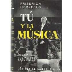 Tú y la música. Una introducción para los aficionados al arte musical
