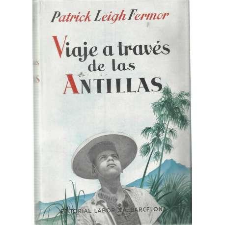 VIAJE A TRAVES DE LAS ANTILLAS.