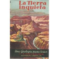 LA TIERRA INQUIETA. Una Geología para todos.