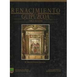 Renacimiento en Guipúzcoa. Tomo II: Escultura