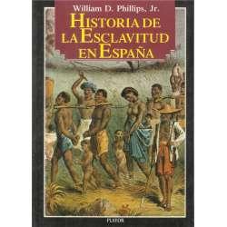 Historia de  esclavitud en España