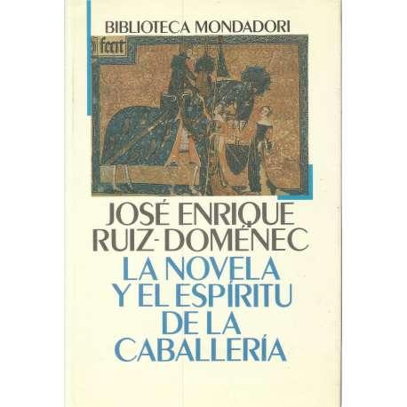 LA NOVELA Y EL ESPÍRITU DE LA CABALLERÍA.